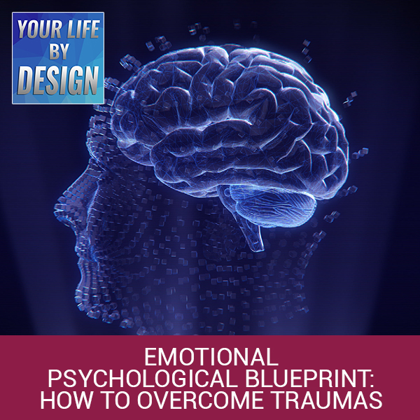 LBD 10 | Emotional Psychological Blueprint