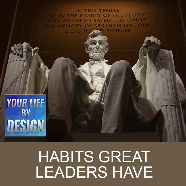 Habits Great Leaders Have