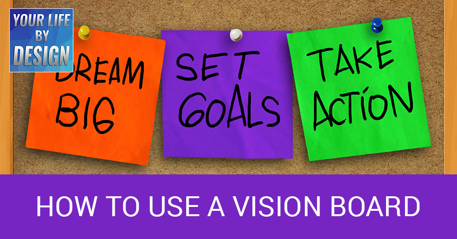 LBD 33 | Vision Board
