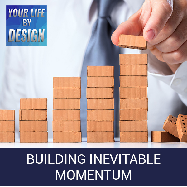 Building Inevitable Momentum