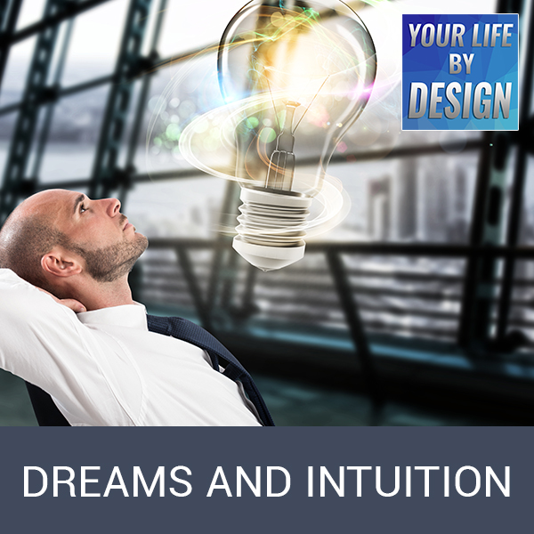 Dreams and Intuition