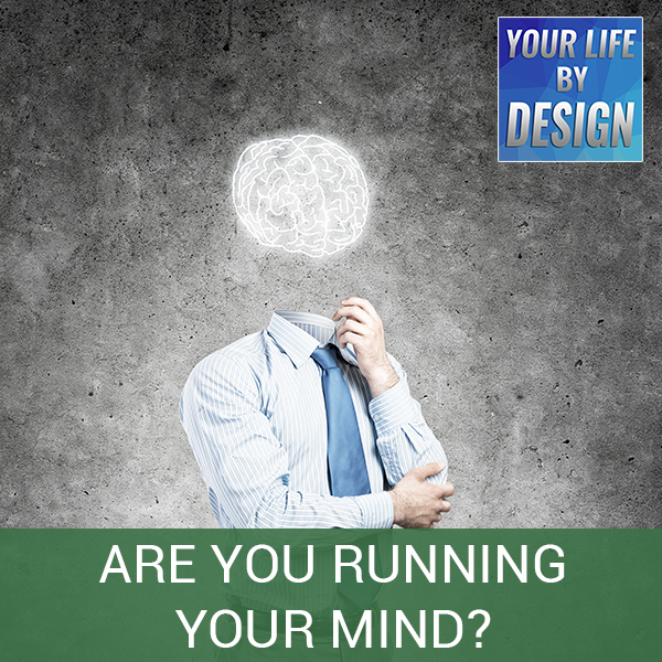 Are You Running Your Mind?