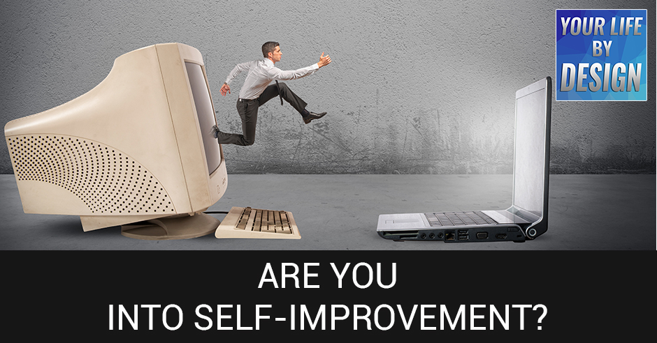 Are You Into Self Improvement