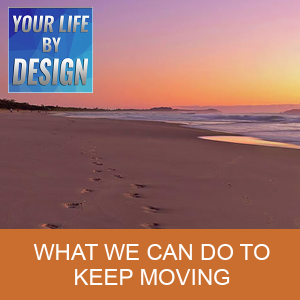 What We Can Do To Keep Moving