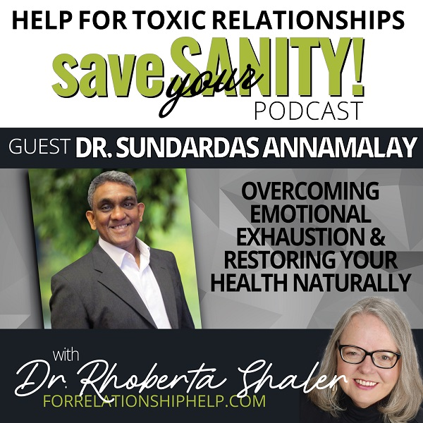 Dealing with Toxic Relationships in a Crisis with Dr Rhoberta Shaler
