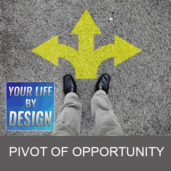 Pivot to Opportunity